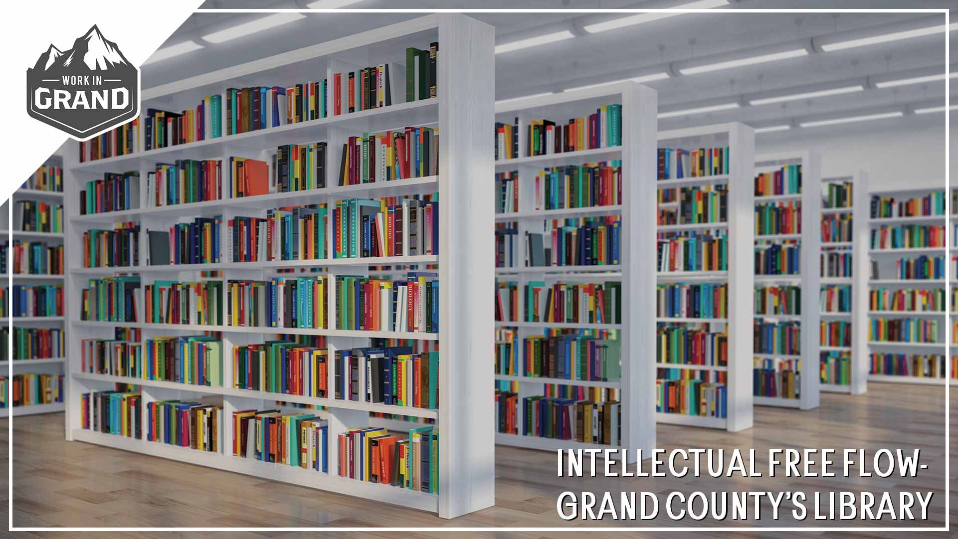 Intellectual Free Flow- Grand County's library