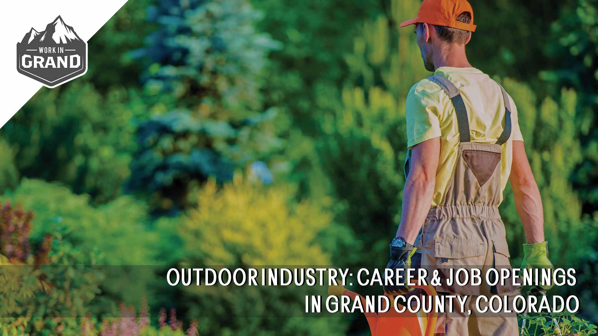 Outdoor Industry - Career & Job Openings in Grand County, Colorado
