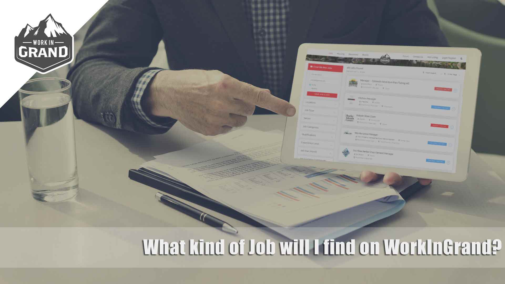 What kind of Job will I find on WorkInGrand?