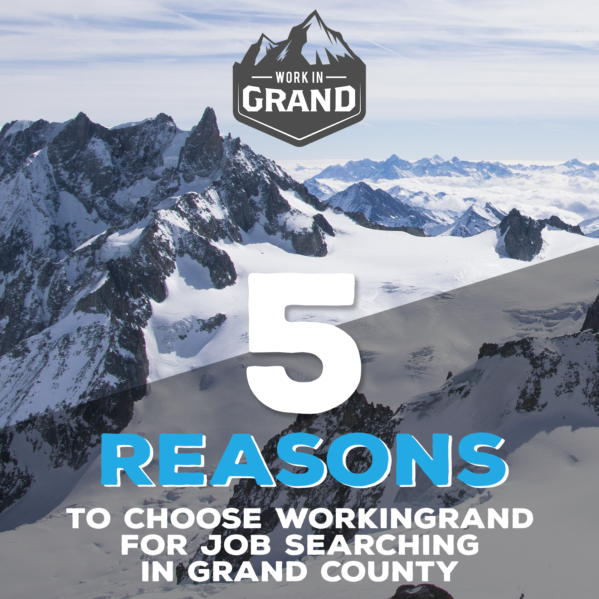 Five Reasons to Choose WorkInGrand for Job Searching in Grand County