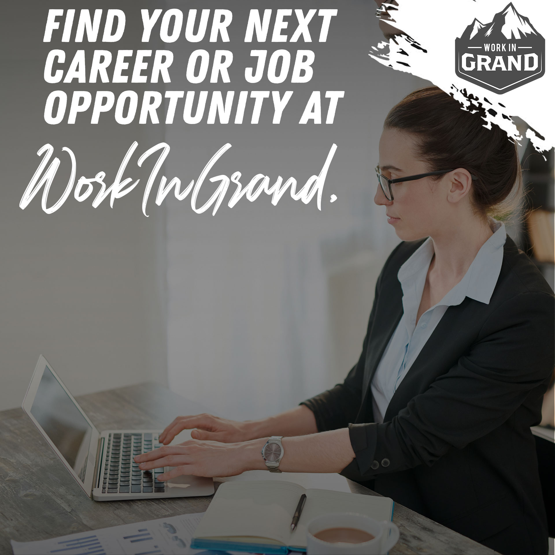 Find Your Next Career or Job Opportunity at WorkInGrand