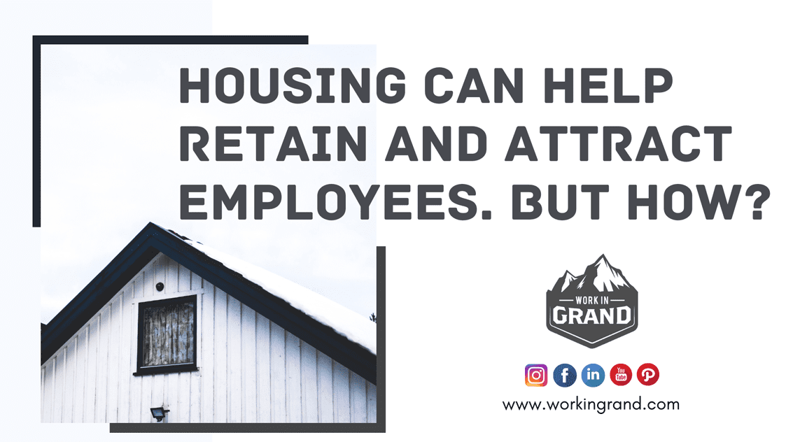 Housing Can Help Retain And Attract Employees. But How?